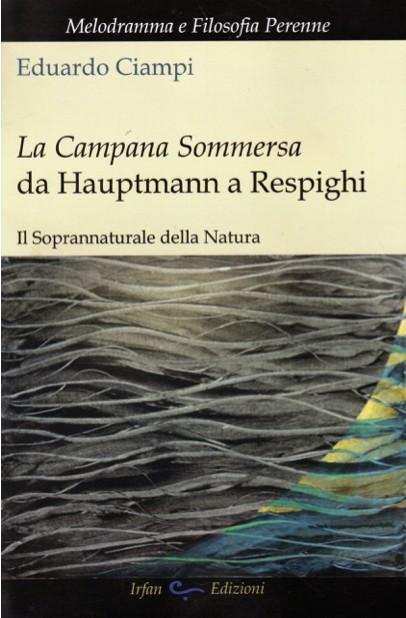 Copertina di La campana sommersa   Da Hauptmann a Respighi