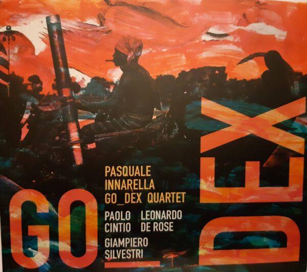 Cd Go Dex Quartet di Pasquale Innarella