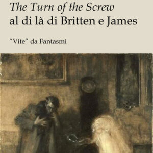 The turn of the screw oltre Britten e James