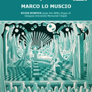 Priory Records - The Organ Works of Marco Lo Muscio Cd