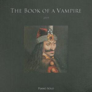 The Book of a Vampire copertina spartito per pianoforte solo di Marco Lo Muscio