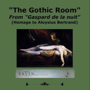 """The Gothic Room spartito da """"Gaspard de la nuit"""" per Pianoforte solo"""